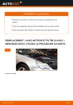 Comment changer : huile moteur et filtre huile sur Mercedes W203 - Guide de remplacement