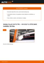 Kā nomainīt un noregulēt Eļļas filtrs VW GOLF: pdf ceļvedis