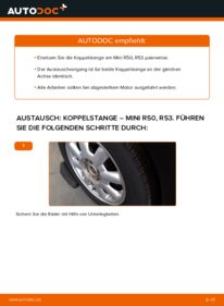 Wie der Wechsel durchführt wird: Koppelstange 1.6 Cooper Mini R50 tauschen