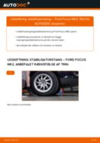 Udskift stabilisatorstang for - Ford Focus MK2 | Brugeranvisning