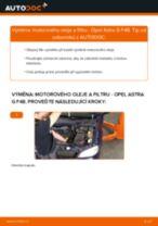 Jak vyměnit motorový olej a olejový filtr na Opel Astra G F48 – návod k výměně