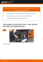 Cum să schimbați: ulei motor și filtru la Opel Astra G F48   Ghid de înlocuire