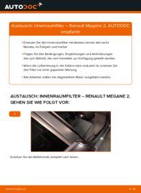 Wie der Wechsel durchführt wird: Innenraumfilter 1.6 RENAULT MEGANE II Saloon (LM0/1_) tauschen