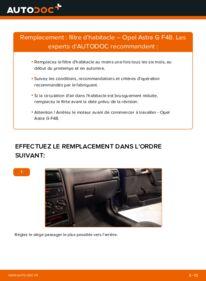 Comment effectuer un remplacement de Filtre d'Habitacle sur 1.6 16V (F08, F48) Opel Astra g f48
