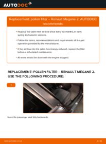 How to carry out replacement: Pollen Filter on 1.6 RENAULT MEGANE II Saloon (LM0/1_)