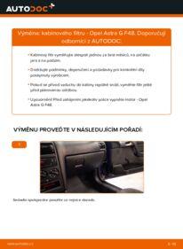 Jak provést výměnu: Kabinovy filtr na 1.6 16V (F08, F48) Opel Astra g f48