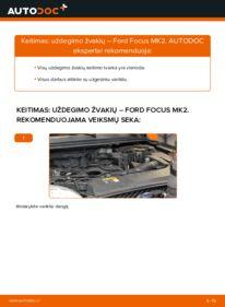 Kaip atlikti keitimą: 1.6 TDCi Ford Focus mk2 Sedanas Uždegimo žvakė