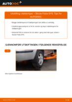 Bytte Støtdempere bak og foran SKODA gjør-det-selv - manualer pdf på nett