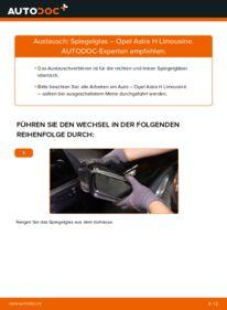 Wie der Wechsel durchführt wird: Spiegelglas 1.6 (L69) Opel Astra H Limousine tauschen