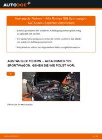 Wie der Wechsel durchführt wird: Federn 1.9 JTDM 16V Alfa Romeo 159 Sportwagon tauschen