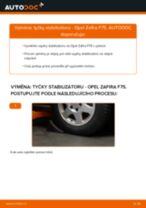 Online návod jak vyměnit Vzpěra stabilizátoru na OPEL ZAFIRA A (F75_)