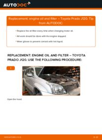 How to carry out replacement: Oil Filter on 3.0 D-4D Toyota Prado J120