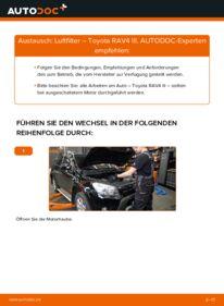 Wie der Wechsel durchführt wird: Luftfilter 2.2 D 4WD (ALA30_) Toyota RAV4 III tauschen