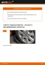Onlineguide för att själv byta Länk krängningshämmare i VW GOLF V (1K1)