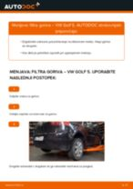 Kako zamenjati avtodel filter goriva na avtu VW Golf 5 – vodnik menjave