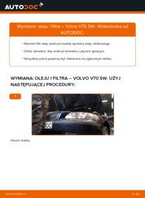 Jak przeprowadzić wymianę: Filtr oleju w VOLVO V70