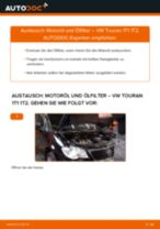 Wie VW Touran 1T1 1T2 Motoröl und Ölfilter wechseln - Schritt für Schritt Anleitung