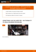 Udskift motorolie og filter - VW Touran 1T1 1T2 | Brugeranvisning