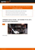 Jak wymienić oleju silnikowego i filtra w VW Touran 1T1 1T2 - poradnik naprawy