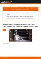 Comment changer : huile moteur et filtre huile sur Opel Zafira B A05 - Guide de remplacement