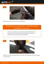 Comment changer : essuie-glaces arrière sur Opel Zafira B A05 - Guide de remplacement