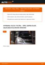 Jak wymienić oleju silnikowego i filtra w Opel Zafira B A05 - poradnik naprawy