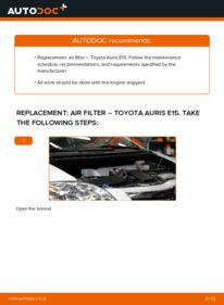 How to carry out replacement: Air Filter on 1.4 D-4D (NDE150_) Toyota Auris E15
