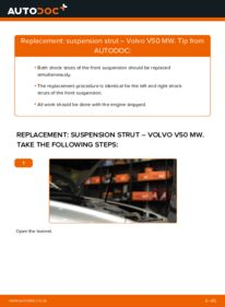 How to carry out replacement: Shock Absorber on 2.0 D Volvo V50 545