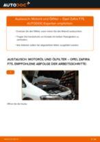 Wie Opel Zafira F75 Motoröl und Ölfilter wechseln - Schritt für Schritt Anleitung