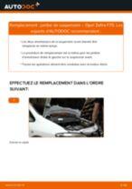 Comment changer : jambe de suspension avant sur Opel Zafira F75 - Guide de remplacement