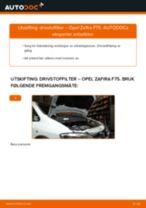 Hvordan bytte Drivstoffilter bensin OPEL ZAFIRA A (F75_) - guide online