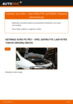 Kaip pakeisti Opel Zafira F75 kuro filtro - keitimo instrukcija