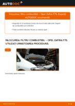 Cum să schimbați: filtru combustibil la Opel Zafira F75 | Ghid de înlocuire
