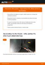 Cum să schimbați: filtru polen la Opel Zafira F75 | Ghid de înlocuire