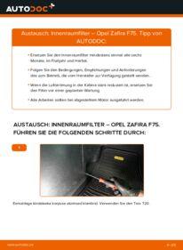 Wie der Wechsel durchführt wird: Innenraumfilter 2.0 DTI 16V (F75) Opel Zafira A tauschen
