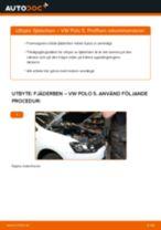 Byta fjäderben fram på VW Polo 5 – utbytesguide