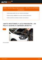 Kuinka vaihtaa moottoriöljy ja öljynsuodatin VW Polo 5-autoon – vaihto-ohje