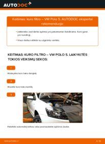 Kaip atlikti keitimą: 1.6 TDI VW Polo 5 Sedanas Kuro filtras