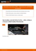 Cum să schimbați: ulei motor și filtru la Opel Corsa D   Ghid de înlocuire