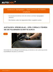 Wie der Wechsel durchführt wird: Spiegelglas 1.3 CDTI (L08, L68) Opel Corsa D tauschen