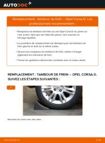 Comment effectuer un remplacement de Tambours De Frein sur 1.3 CDTI (L08, L68) Opel Corsa D