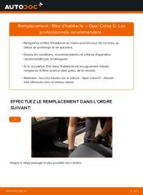 Comment effectuer un remplacement de Filtre d'Habitacle sur 1.3 CDTI (L08, L68) Opel Corsa D