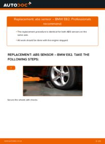 How to carry out replacement: ABS Sensor on 120d 2.0 BMW E82