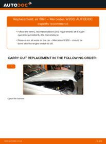How to carry out replacement: Air Filter on C 220 CDI 2.2 (203.006) Mercedes W203