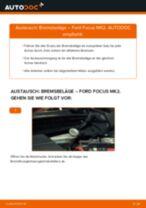 Bremsbeläge wechseln FORD FOCUS: Werkstatthandbuch