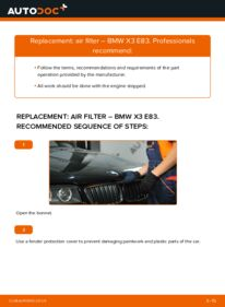 How to carry out replacement: Air Filter on 2.0 d BMW X3 E83