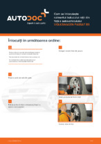 Cum se înlocuiește rulmentul butucului roții din față a autovehiculului VOLKSWAGEN PASSAT B5