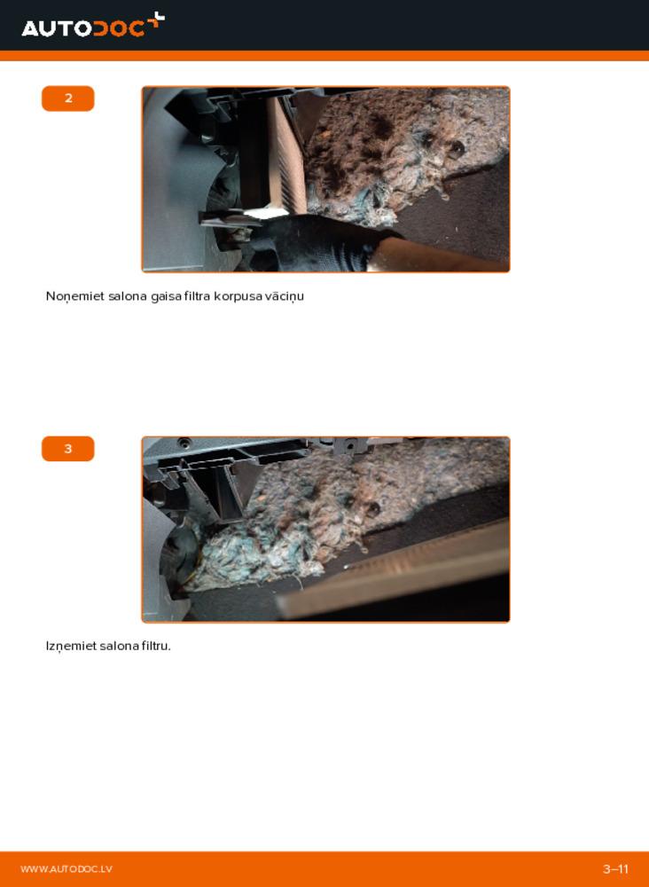 Kā veikt nomaiņu: 1.4 16V Polo 9n Salona filtrs