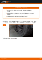 Výmena zadné a predné Vzpera stabilizátora OPEL CORSA: online návod