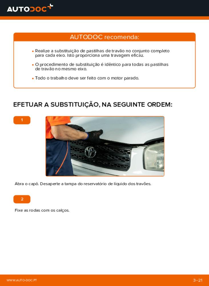 Como realizar a substituição de Pastilhas De Travão no 2.0 D 4WD (CLA20_, CLA21_) Toyota Rav4 II